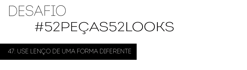 desafio-52-looks-47-copia